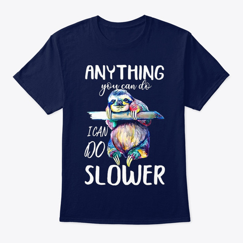 Sloth I Can Do Slower Navy T-Shirt Front