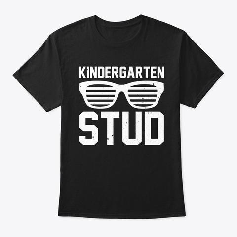 Kids Kindergarten Stud Funny Back To  Black T-Shirt Front