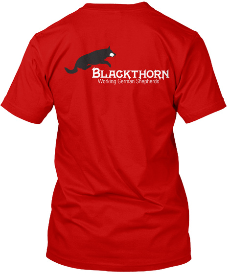 Blackthorn Blackthorn Working German Shepherds Classic Red T-Shirt Back