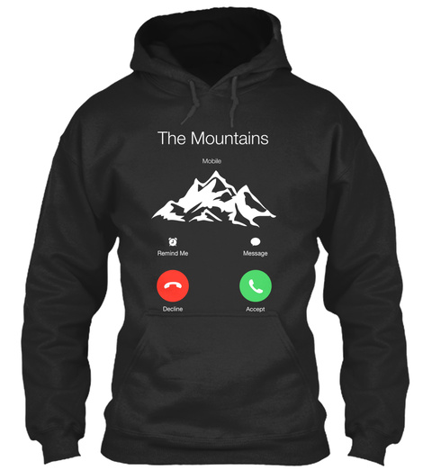 The Mountains Mobile Remind Me Message Decline Accept  Jet Black T-Shirt Front