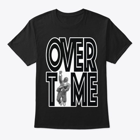 Overtime Earl Black T-Shirt Front