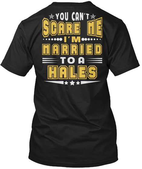 Married To Hales Thing Shirts Black T-Shirt Back
