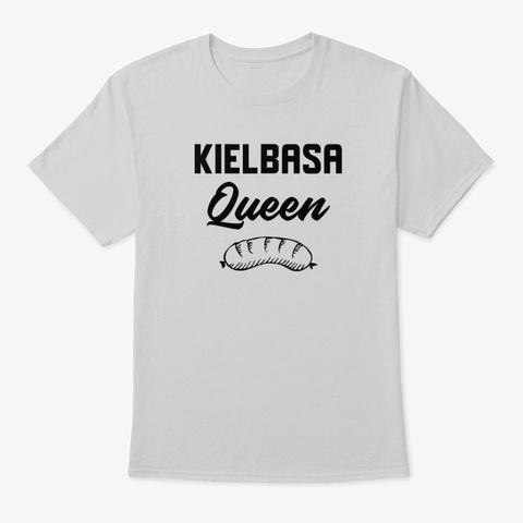 Kielbasa Queen Light Steel T-Shirt Front