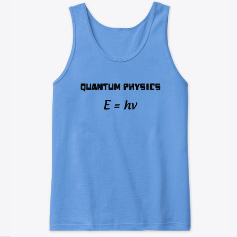 Quantum Physics Carolina Blue T-Shirt Front