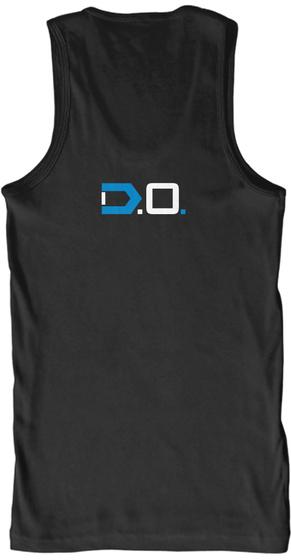 I Do Believe, By Dre Oneil Black T-Shirt Back