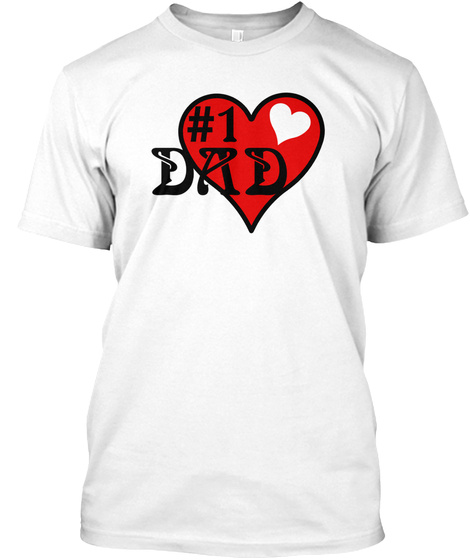Number 1 Dad With Hearts White T-Shirt Front