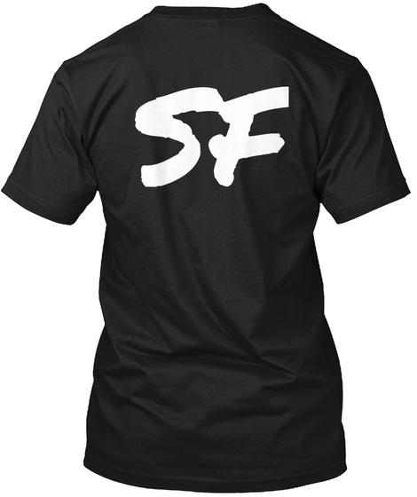 Sf Black T-Shirt Back