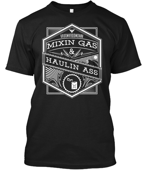 Vroomroomdana Mixin Gas & Haulin Ass Black T-Shirt Front