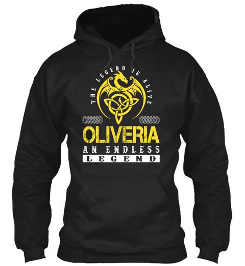 The Legend Is Alive Oliveria An Endless Legend Black T-Shirt Front