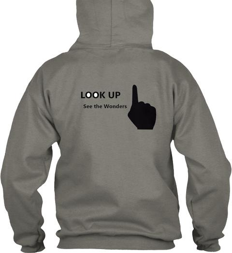 Look Up See The Wonders Charcoal Sweatshirt Back
