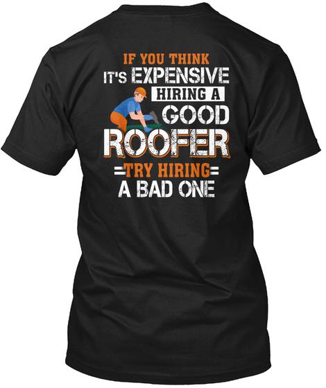 Good Roofer Black T-Shirt Back