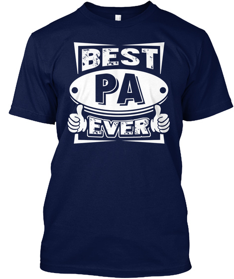 Best Pa Ever Pa Tshirt Fathers Day Navy T-Shirt Front