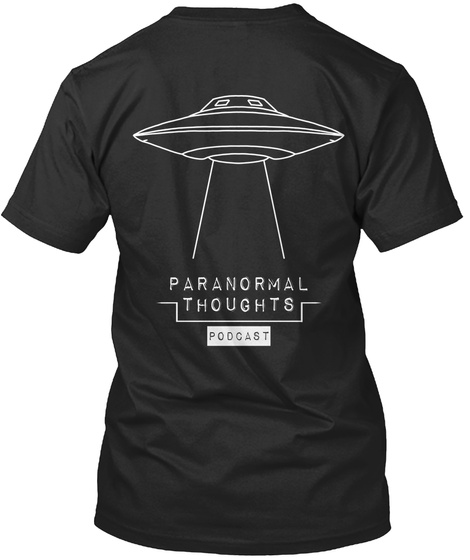 Paranormal Thoughts Podcast Black T-Shirt Back