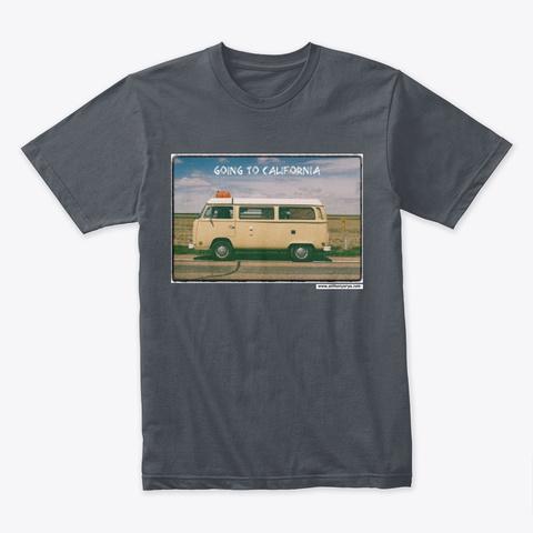"Premium Tee: ""Going To California"" Heavy Metal T-Shirt Front"