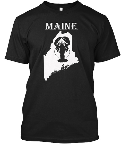 Here For The Lobster Maine Lobster Shirt Black T-Shirt Front