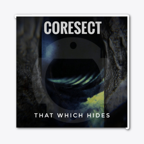 Coresect   That Which Hides Standard T-Shirt Front