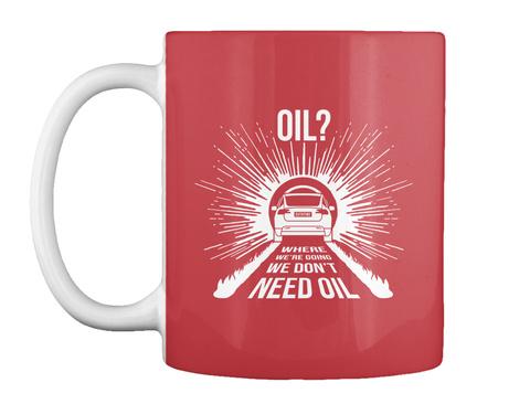 Oil? X Mug [Usa] #Sfsf Bright Red Mug Front