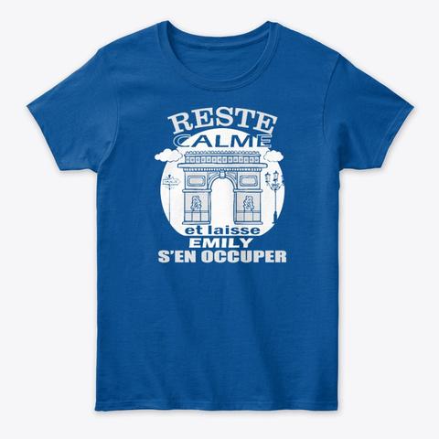 Reste Calme Emily S'en Occuper Royal T-Shirt Front