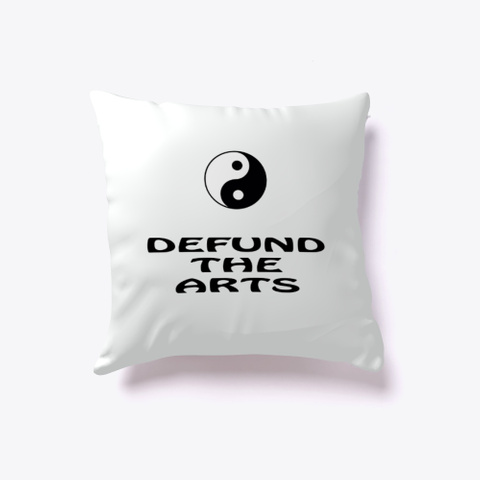 Defund The Arts Standard T-Shirt Front