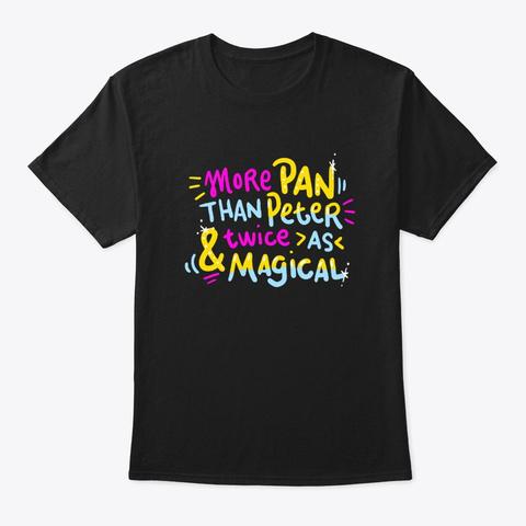 More Pan Than Peter Gay Pride Black T-Shirt Front