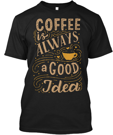 f66ec3694 Coffee T Shirts Funny Coffee Shirts Products from Funny Coffee ...
