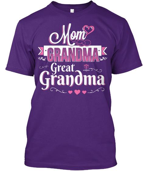 Mom Grandma Great Grandma Purple T-Shirt Front