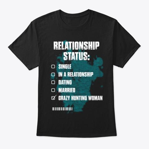 Crazy Hunting Woman Shirt Black T-Shirt Front
