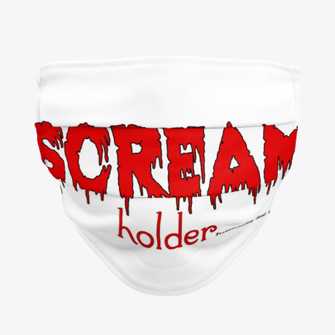 Scream Holder  Cloth Face Mask Standard T-Shirt Front