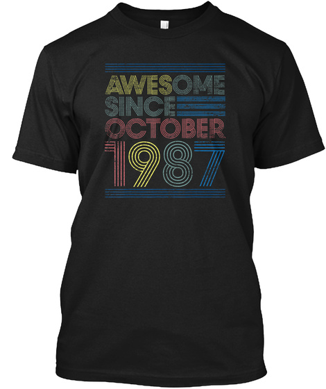 Awesome Since October 1987 Black T-Shirt Front