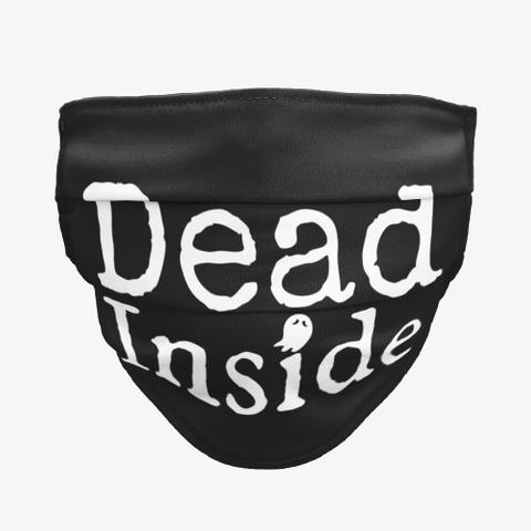 Dead Inside  Black T-Shirt Front