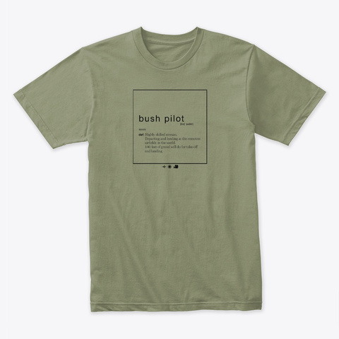 Bush Pilot Light Olive T-Shirt Front