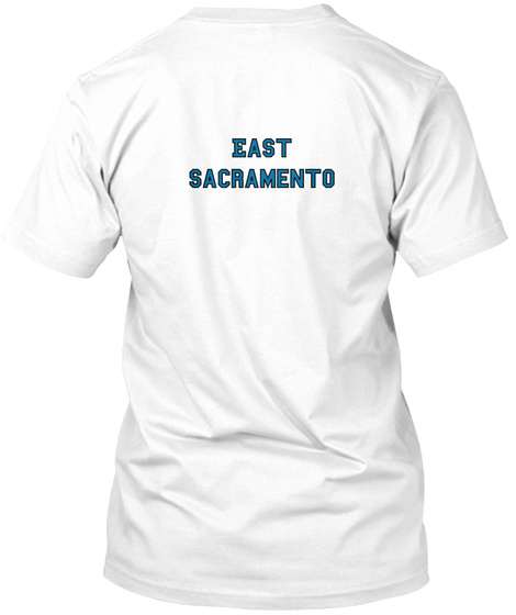 East Sacramento White T-Shirt Back
