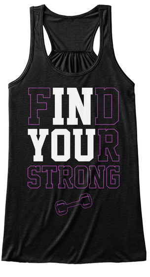 Find Your Strong Black T-Shirt Front