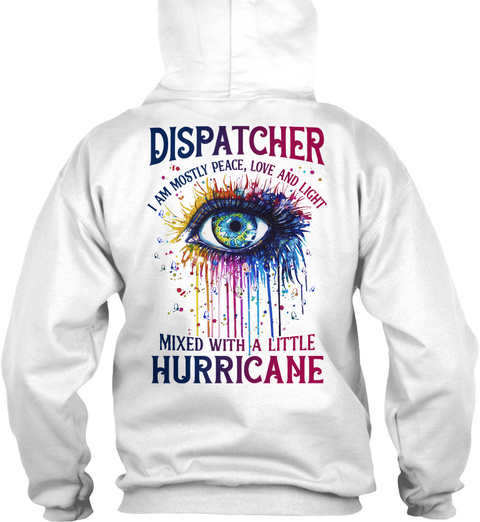 Proud Dispatcher White T-Shirt Back