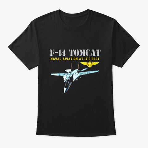 Mens F 14 Tomcat Naval Aviation At Its Black T-Shirt Front