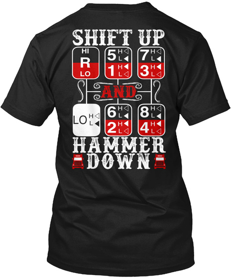 Shift Up And Hammer Down Black T-Shirt Back