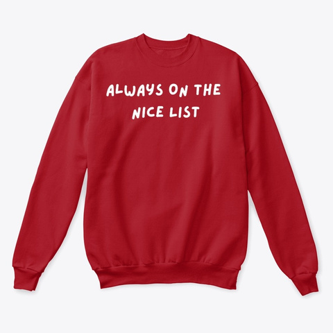 Always On The Nice List Deep Red  T-Shirt Front