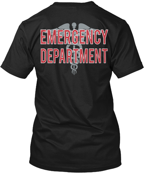 Emergency Department T-Shirt Back