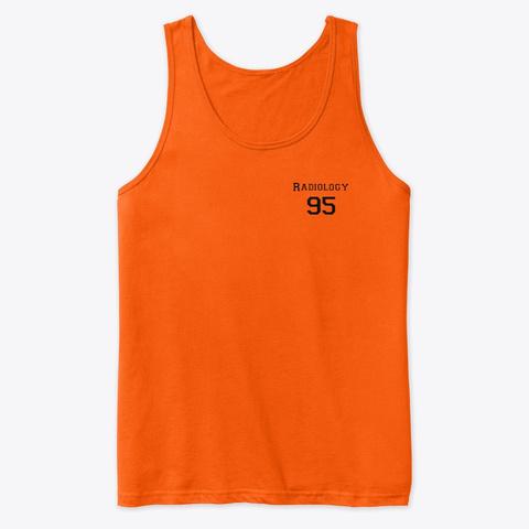 Radiology 95 Orange T-Shirt Front