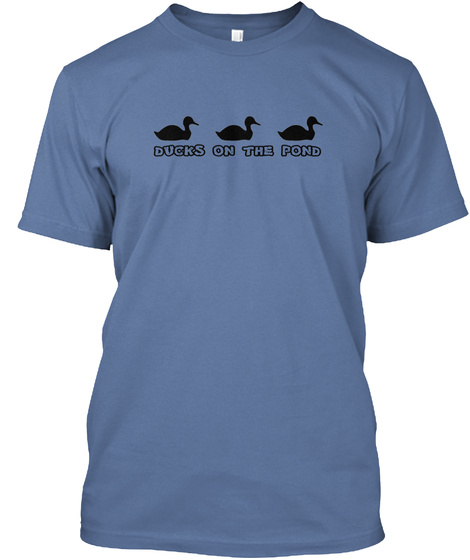 Ducks On The Pond Denim Blue T-Shirt Front