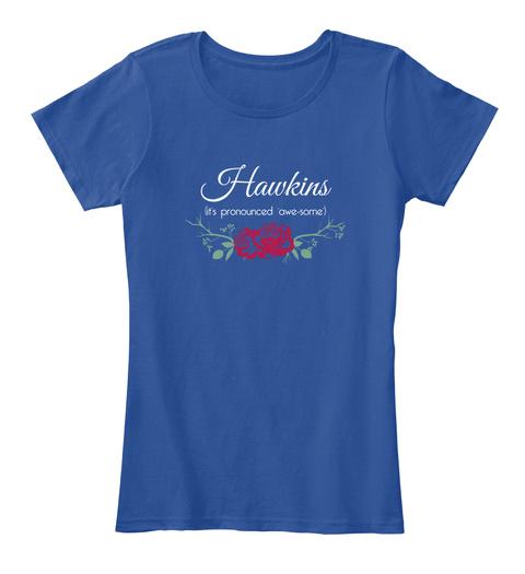 Hawkins It's Pronounced 'awe Some' Deep Royal  T-Shirt Front