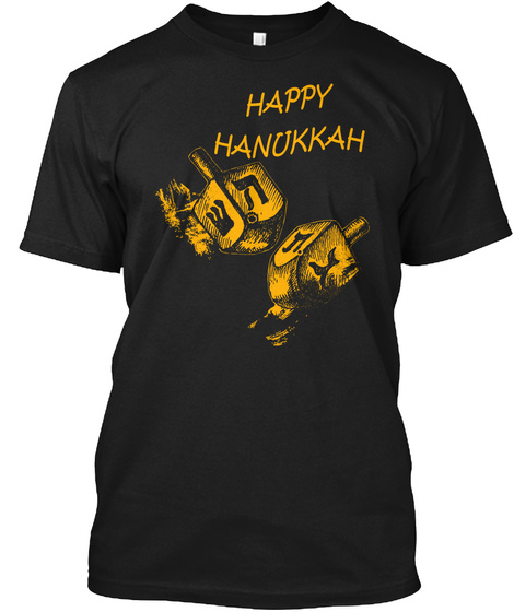 Happy Hanukkah Black T-Shirt Front