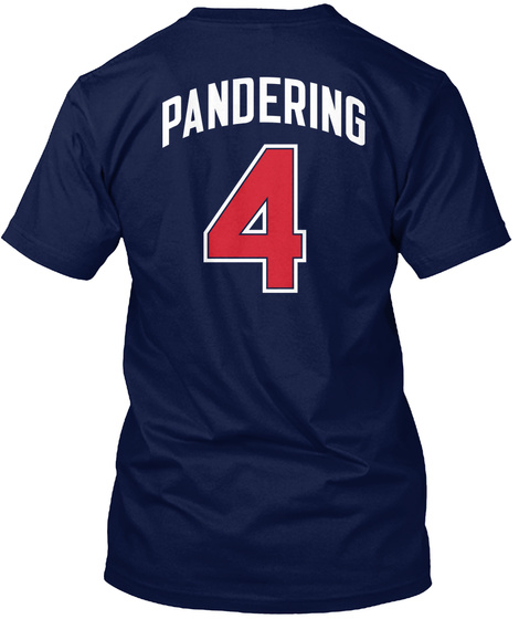 Pandering 4 Navy T-Shirt Back
