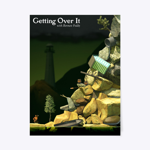 Getting Over It Poster White T-Shirt Front