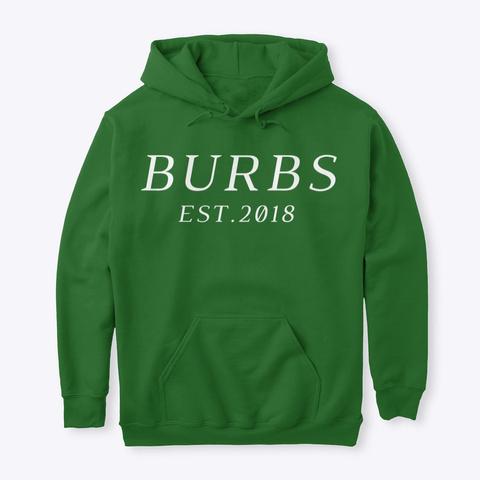 Classic Burbs Hoodie   All Colors Irish Green Kaos Front