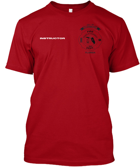 Instructor City Of Clermont Fire Dept. Florida Deep Red T-Shirt Front