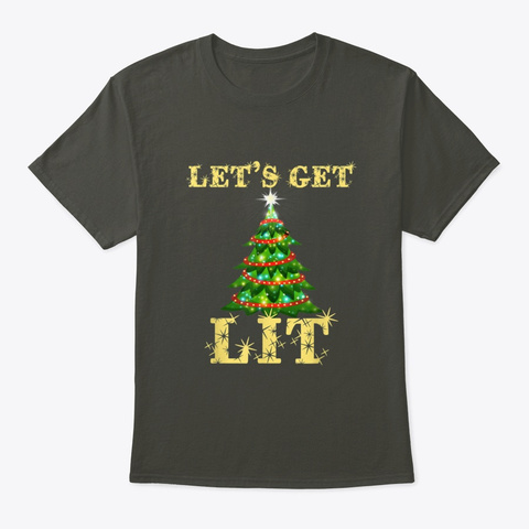 Let's Get Lit Drinking Smoke Gray T-Shirt Front