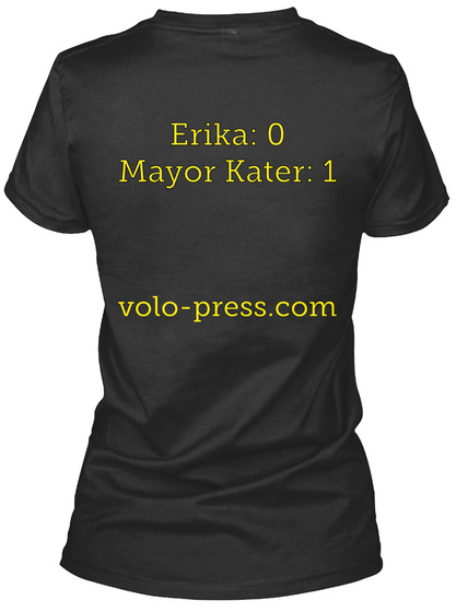 Erika: 0 Mayor Kater: 1 Volo Press.Com Black Women's T-Shirt Back
