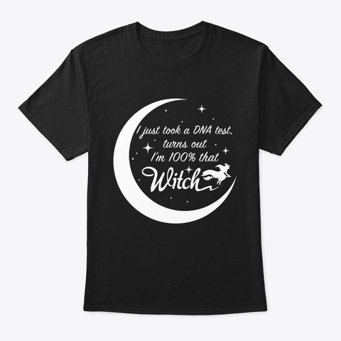 Dna Test 100% That Witch Halloween Black T-Shirt Front