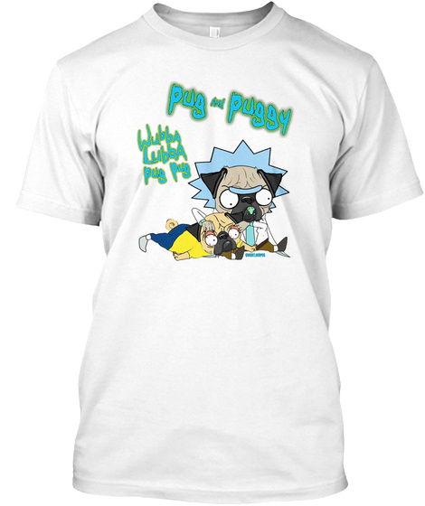 Pug And Puggy White T-Shirt Front